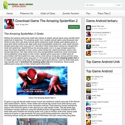The Amazing SpiderMan 2 - Download Game Android Unik – Game android terbaru 2016