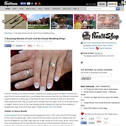 7 Amazing Stories of Lost and Re-Found Wedding Rings
