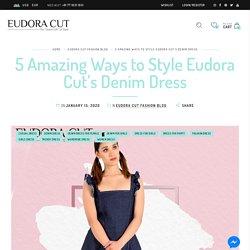 5 Amazing Ways to Style Eudora Cut's Denim Dress
