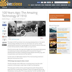 100 Years Ago: The Amazing Technology of 1910 | LiveScience - Fl
