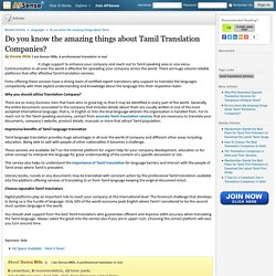 Do you know the amazing things about Tamil Translation Companies? by Donna Mills