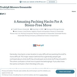 6 Amazing Packing Hacks For A Stress-Free Move
