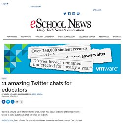11 amazing Twitter chats for educators