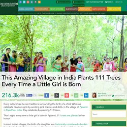 This Amazing Village in India Plants 111 Trees Every Time a Little Girl is Born