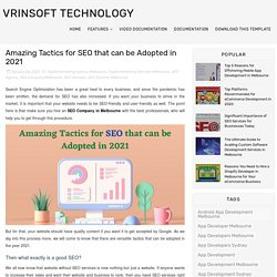 Amazing Tactics for SEO that can be Adopted in 2021 - Vrinsoft Technology