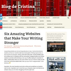 Six Amazing Websites that Make Your Writing Stronger
