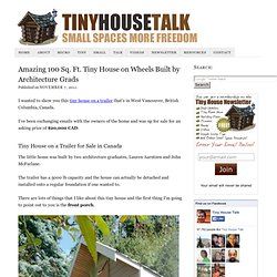 Amazing 100 Sq. Ft. Tiny House on Wheels Built by Architecture Grads