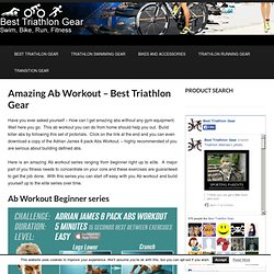Amazing Ab Workout - Best Triathlon Gear