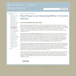 Paul Pope is an Amazing Writer of Comic Stories - Paul Pope - Comic Book Writer