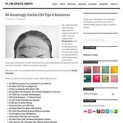 84 Amazingly Useful CSS Tips & Resources