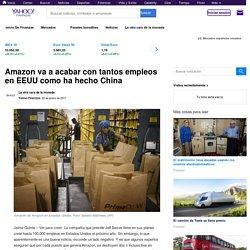Amazon va a acabar con tantos empleos en EEUU como ha hecho China