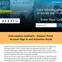 www.amazon.com/mytv - Amazon Prime Account Sign In and Activation Guide