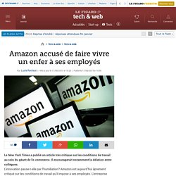 Amazon accusé de faire vivre un enfer à ses employés