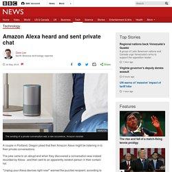 Amazon Alexa heard and sent private chat - BBC News