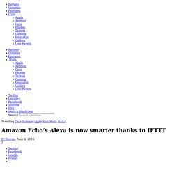 Amazon Echo's Alexa is now smarter thanks to IFTTT