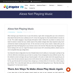 Why Amazon's Alexa Stops Playing Music And How To Fix It