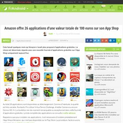 Amazon offre 26 applications d'une valeur totale de 100 euros sur son App Shop