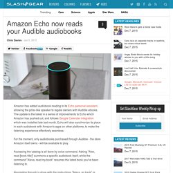 Amazon Echo now reads your Audible audiobooks