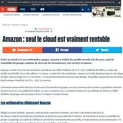 Amazon : seul le cloud est vraiment rentable