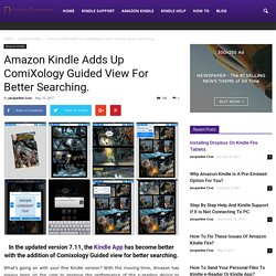 Amazon Kindle Adds Up ComiXology Guided View For Better Searching.