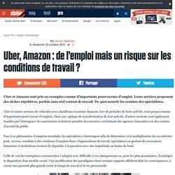 Uber, Amazon : de l'emploi mais un risque sur les conditions de travail ?