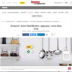 Amazon: avec DashButton, appuyez, vous êtes livré