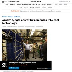 Amazon, data center turn hot idea into cool technology