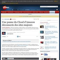 Une panne du Cloud d'Amazon déconnecte des sites majeurs