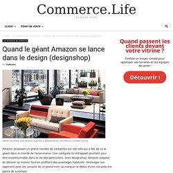 Quand le géant Amazon se lance dans le design (designshop)