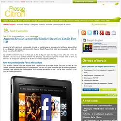 Amazon dévoile la nouvelle Kindle Fire et les Kindle Fire HD