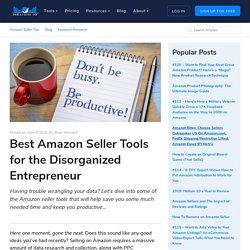 Best Amazon Tools Disorganized Sellers