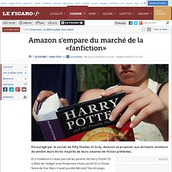 Amazon s'empare du marché de la «fanfiction»