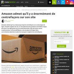 Amazon admet qu'il y a énormément de contrefaçons sur son site