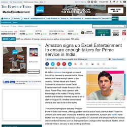Amazon signs up Excel Entertainment to ensure enough takers for Prime service in India