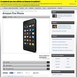 Amazon Fire Phone : le test