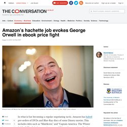 Amazon's hachette job evokes George Orwell in ebook price fight