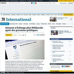 Amazon cesserait d'héberger le site WikiLeaks