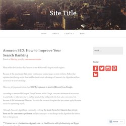 Amazon SEO: How to Improve Your Search Ranking – Site Title