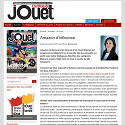 Amazon d'influence - La Revue du Jouet