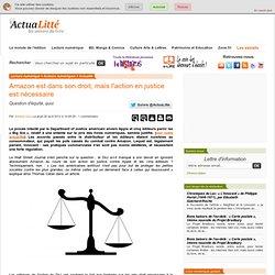 Amazon est dans son droit, mais l'action en justice est nécessaire