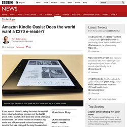 Amazon Kindle Oasis: Does the world want a £270 e-reader?