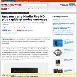 Amazon : une Kindle Fire HD plus rapide et moins onéreuse