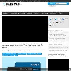 Amazon lance une carte Visa pour ses abonnés Prime