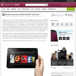 Amazon lance aussi la Kindle Fire HD 7″ chez nous !