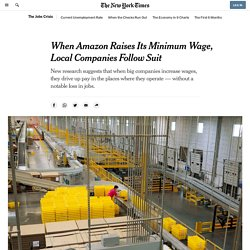 When Amazon Raises Its Minimum Wage, Local Companies Follow Suit