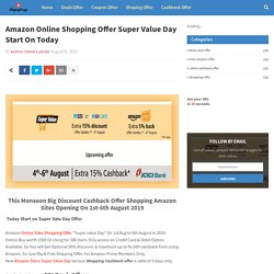 Amazon Online Shopping Offer Super Value Day Start On Today