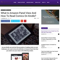 What Is Amazon Panel View And How To Read Comics On Kindle?