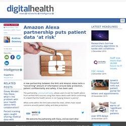 Amazon Alexa partnership puts patient data 'at risk'