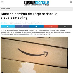 Amazon perdrait de l'argent dans le cloud computing