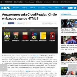 Amazon presenta Cloud Reader, Kindle en la nube usando HTML5 — ALT1040